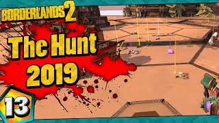 Borderlands 2 | The Hunt 2019 Funny Moments And Drops | Day #13