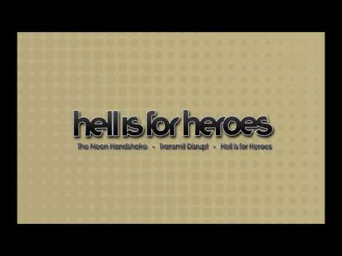Hell is for Heroes - B-Sides (The Neon Handshake era)