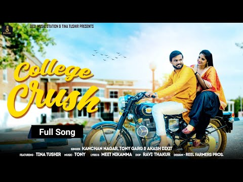 college-crush-|-college-life-|-akash-dixit-|-tina-tushir-|-latest-haryanvi-songs-haryanavi-2019