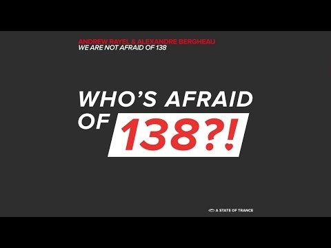 Andrew Rayel & Alexandre Bergheau - We Are Not Afraid Of 138 (Original Mix)
