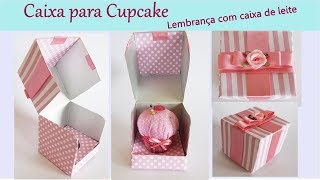 Lembrancinha – Caixa para colocar cupcake – Reciclando caixa de leite