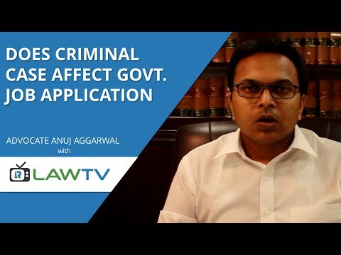 Indian Kanoon - Does criminal case affect government job application - LawRato