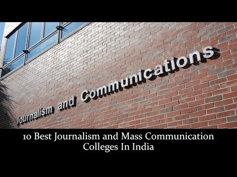10 Best Journalism And Mass Communication Colleges In India