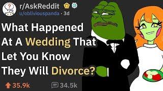 Wedding Incidents That Were Signs Of A Divorce (r/AskReddit)