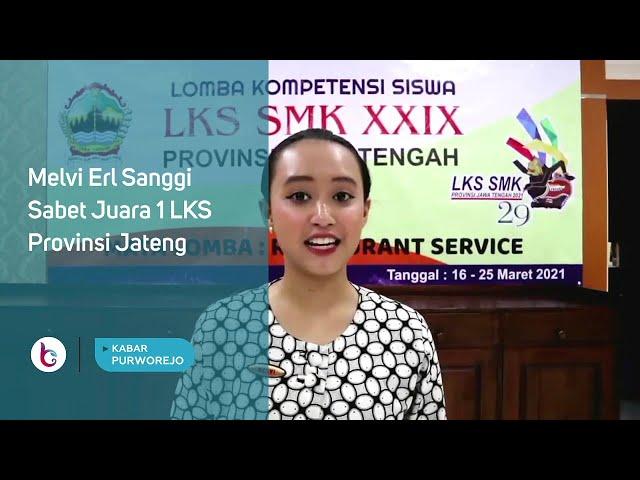 Melvi Erl Sanggi Sabet Juara 1 LKS Provinsi Jateng