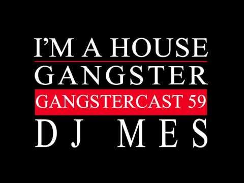 Gangstercast 59 - DJ Mes