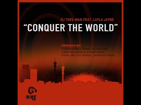 DJ Thes-Man feat. Layla Jayne - Conquer The World (JayMoss Crew Club90's Mix)