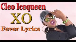 Cleo Icequeen - Xo Fever (Lyrics) Zambian Music