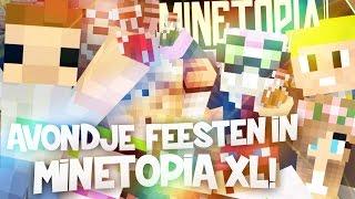 AVONDJE FEESTEN in MINETOPIA XL! - MINETOPIA #7 met Rotjoch en GTypo thumbnail