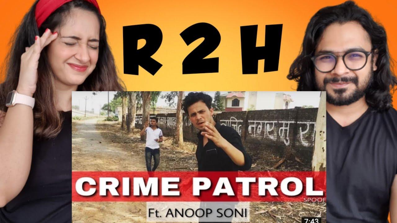 CRIME PATROL (Spoof) | ROUND2HELL | R2H || REACTION VIDEO | VIHAV & SONAM