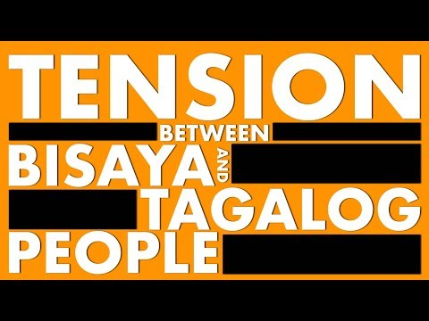 Tension Between Bisaya and Tagalog People?