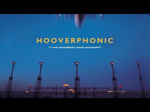 Hooverphonic - A New Stereophonic Sound Spectacular (1996) (Full Album)
