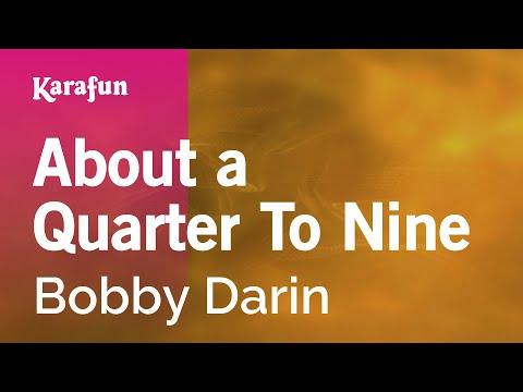 Karaoke About a Quarter To Nine - Bobby Darin *