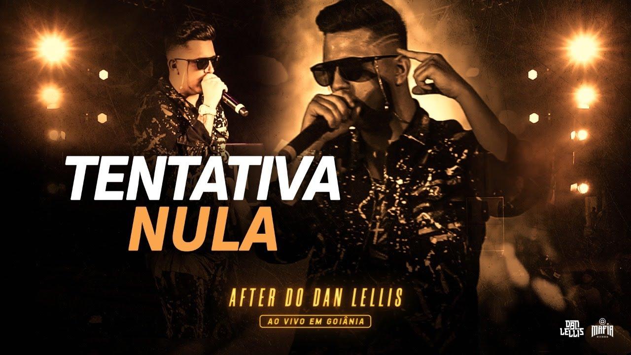 TENTATIVA NULA - DAN LELLIS - (DVD AO VIVO EM GOIÂNIA)