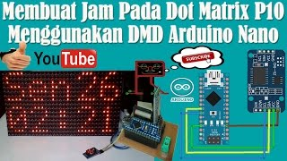 Arduino project display text on p10 led module with arduino nano