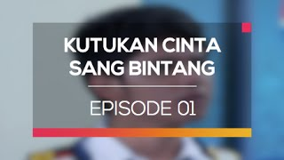 Kutukan Cinta Sang Bintang - Episode 01