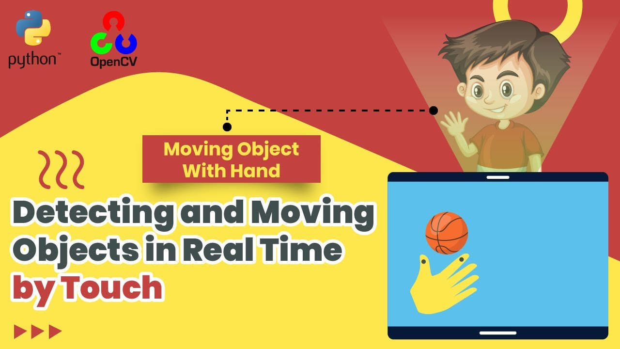 How to Detect & Move Objects in Real Time By Hands & Fingers Python