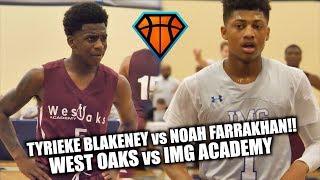Noah Farrakhan & IMG Academy vs Tyrieke Blakeney & West Oaks!! | Two PREMIER FL Programs Square Off