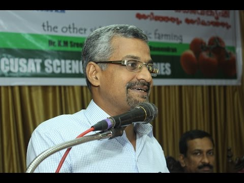 Organic farming : Claims and Reality Dr K M Sreekumar