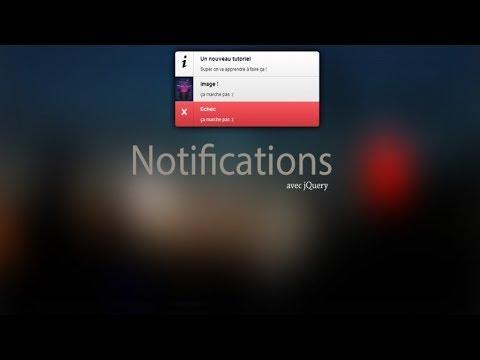 Tutoriel jQuery - Créer un système de notification