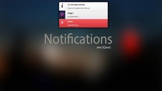 Tutoriel jQuery : Créer un système de notification