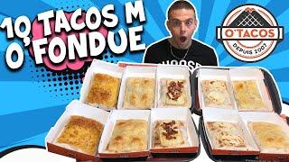 JE MANGE 10 TACOS M O'FONDUES de O'TACOS !!