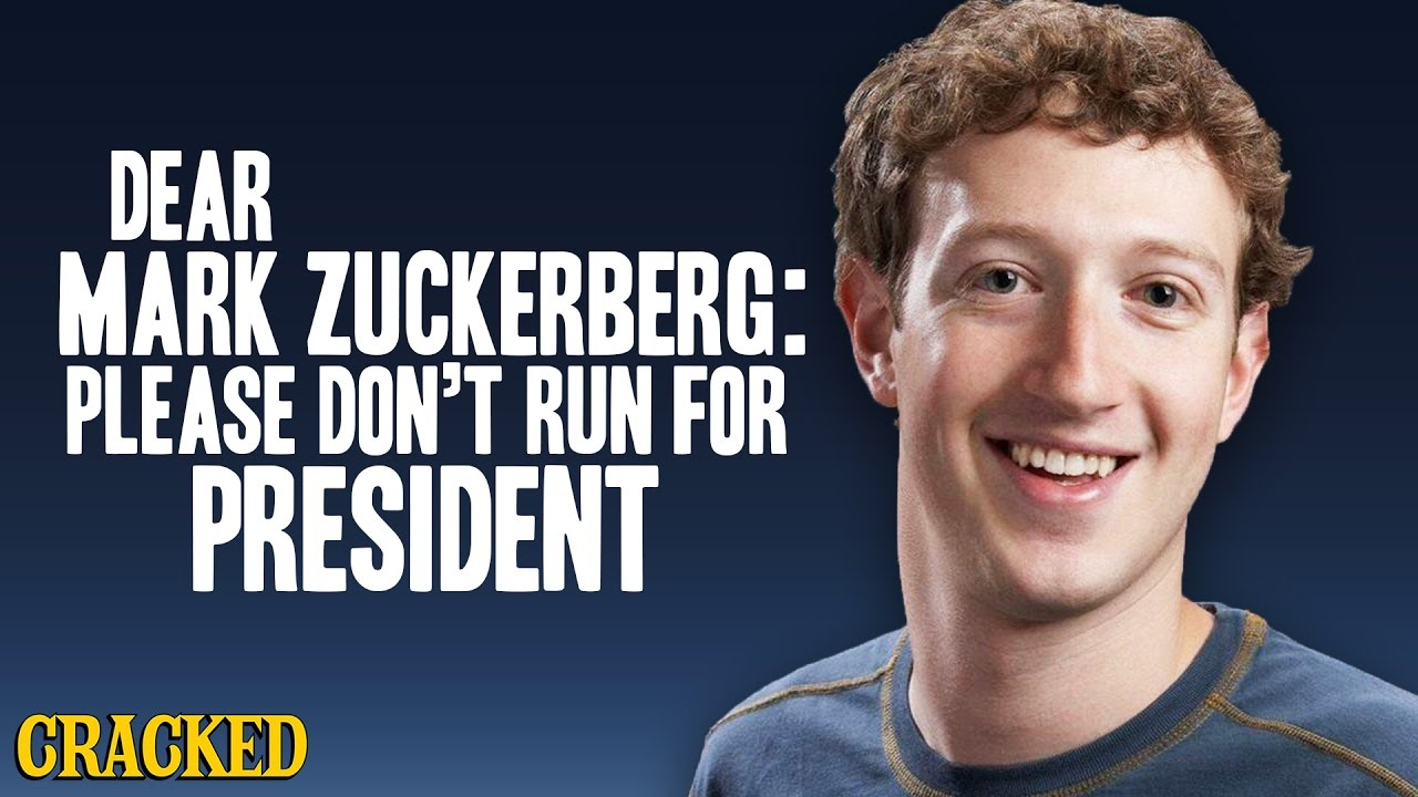 Image result for Please Stop Mark Zuckerberg From Running for Office