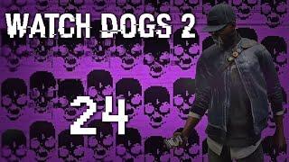 Watch Dogs 2 - Прохождение игры на русском [#24] Фриплей и побочки PC