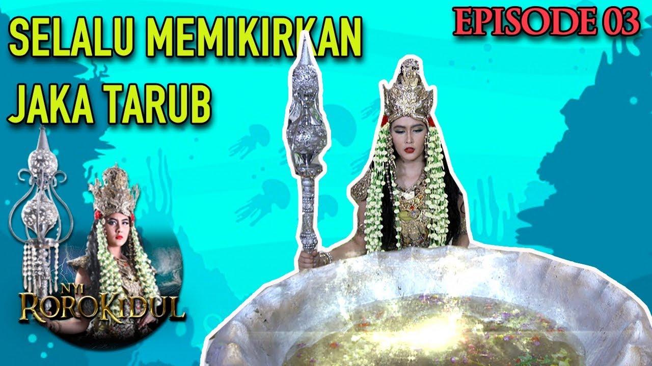 Download Romantis, NawangWulan Masih Membantu Jaka Tarub Dari Jarak Jauh - Nyi Roro Kidul Eps 3 PART 2