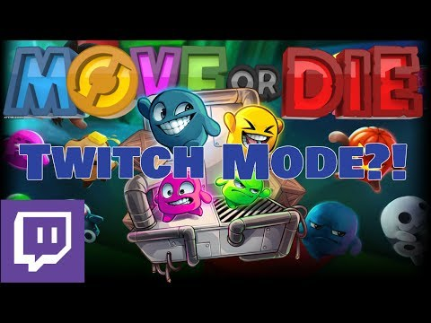 7/1/17 THEY HAVE A TWITCH MODE?! (feat. Darkvoid) | Move Or Die Twitch Stream