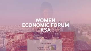 Re-live Women Economic Forum KSA 2018
