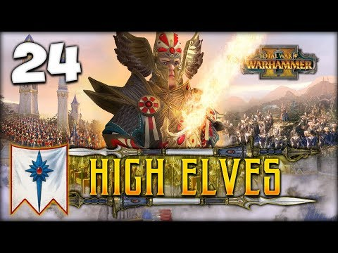 THE POWER OF TYRION! Total War: Warhammer 2 - High Elves Campaign - Tyrion #24