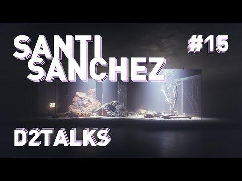 D2 Talks #15: Santi Sanchez of Tresde ArchViz Studio
