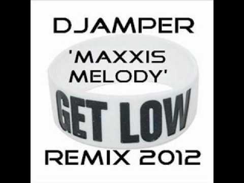 Lil Jon - Get Low! (DJAmper 'Maxxis Melody' Remix 2012)