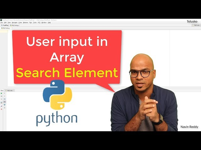 #27 Python Tutorial for Beginners | Array values from User in Python | Search in Array