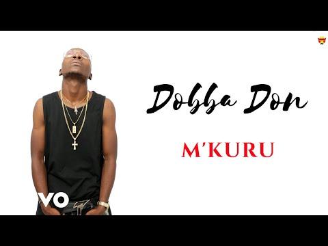 Dobba Don - M'kuru (Official Video)