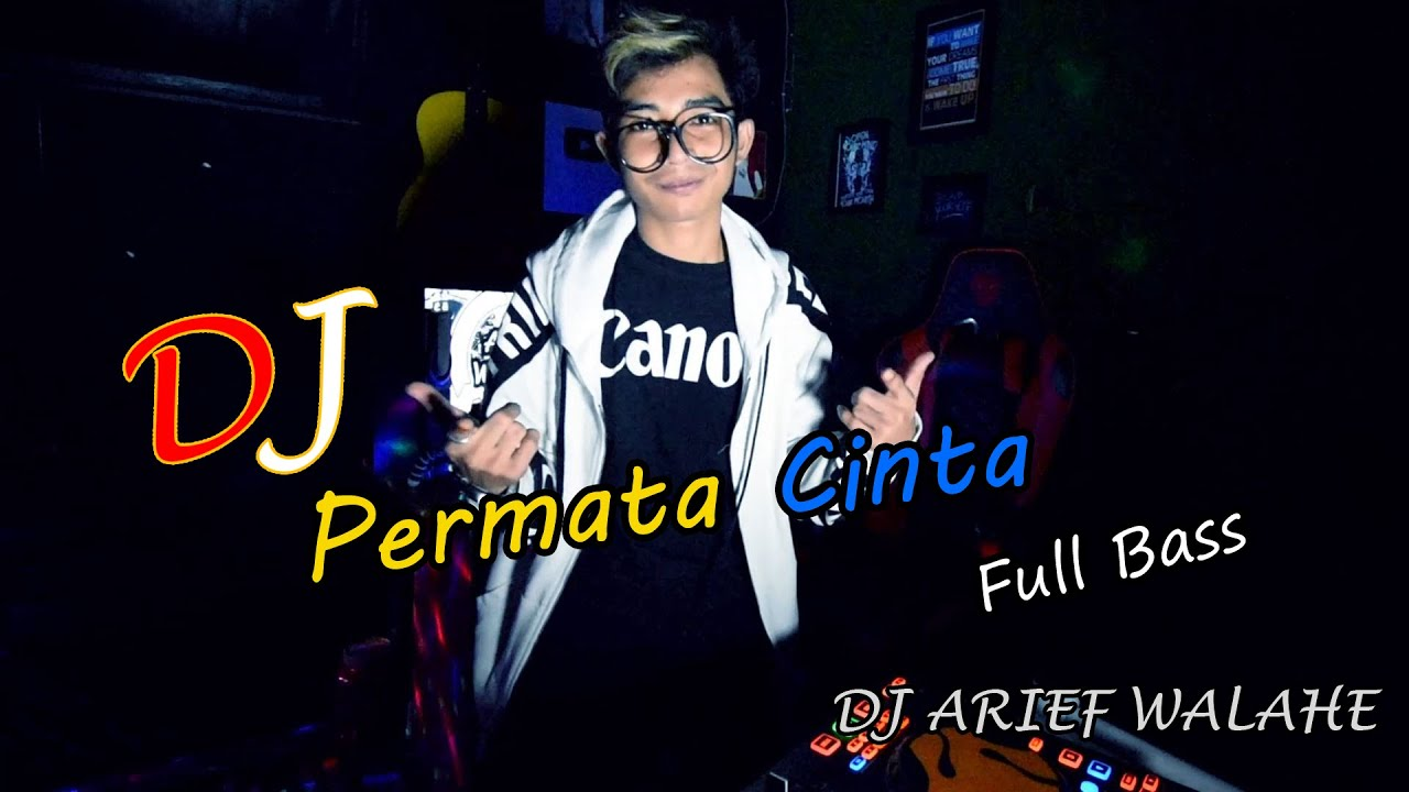 Dj Permata Cinta Full Bass Aiman Tino (BY DJ ARIEF WALAHE) RIFRENDS ♫