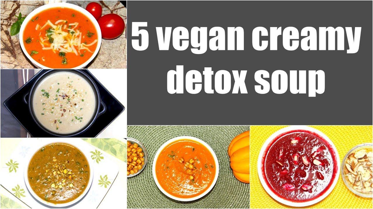 5 Vegan Creamy Soup Video Recipe | Tomato Lentil, Cauliflower Cashew, Split Pea, Sweet Potato, Beet