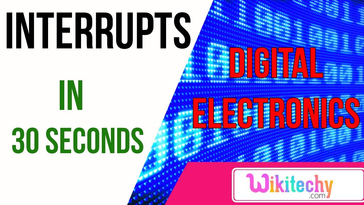 interrupts digital electronics interview questions and answers interrupts digital electronics interview questions and answers wikitechy com