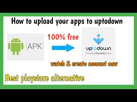 How to publish your apps to uptodown | Google Play store alternative