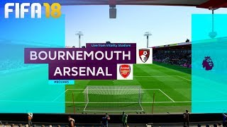 FIFA 18 - AFC Bournemouth vs. Arsenal @ Vitality Stadium