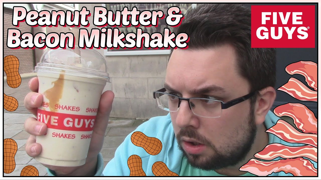 Peanut Butter Bacon Milkshake Five Guys Review Youtube