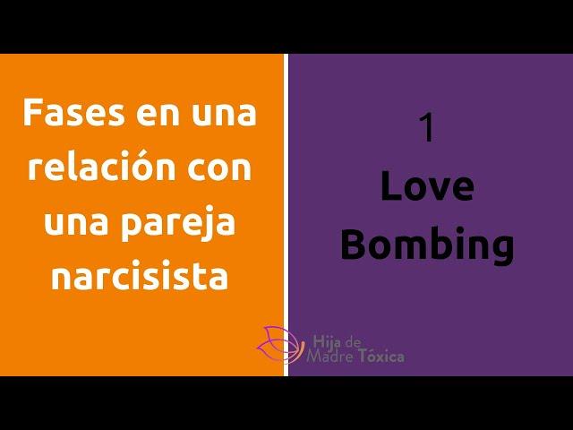 Fases de una relacion tóxica: 1.Love Bombing