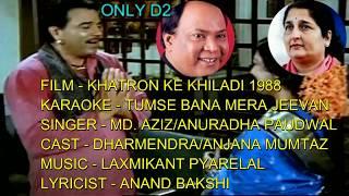 TUMSE BANA MERA JEEVAN SUNDAR KARAOKE 1ST ON YouTube ONLY D2 KHATRON KE KHILADI 1988