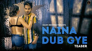 TAZZ NAINA DUB GYE Teaser Full 27th May Latest Romantic Songs 2019 Malwa Records