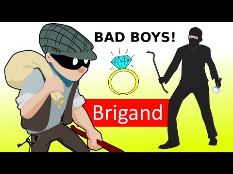 Learn English Words - BRIGAND - Meaning, Advanced Vocabulary Lesson With Pictures and Examples
