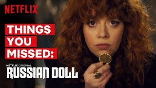 Russian Doll | Everything You Might Have Missed | Netflix