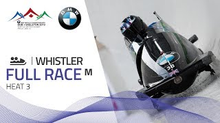 Whistler | BMW IBSF World Championships 2019 - 2-Man Bobsleigh Heat 3 | IBSF Official