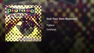 Dub Your Own Business