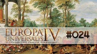 Europa Universalis 4 - El Dorado Lets Play | #024 Krieg im Paradies [deutsch]